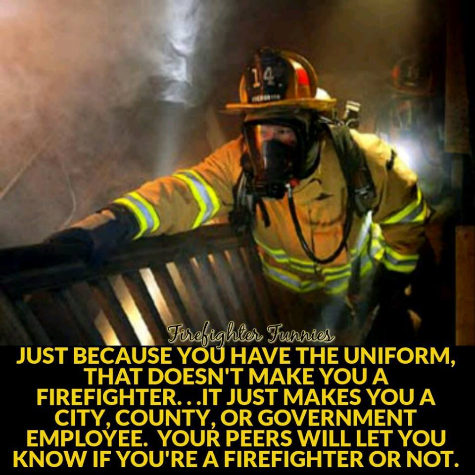 You know you re a firefighter when